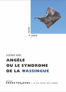 Angèle ou Le Syndrome de la wassingue