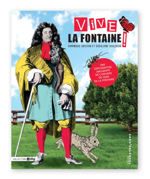 Vive La Fontaine