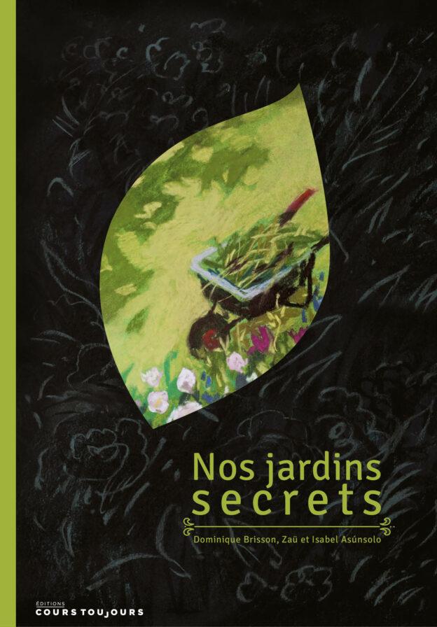 Couverture Nos Jardins Secrets